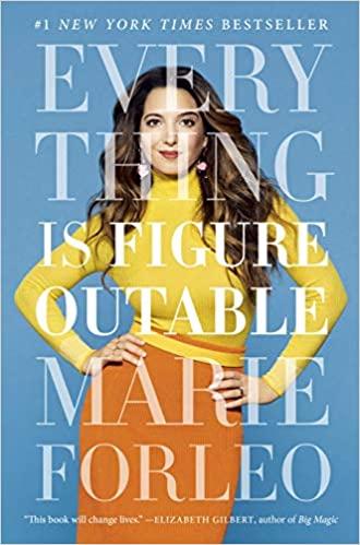 everything is figureoutable marie forleo